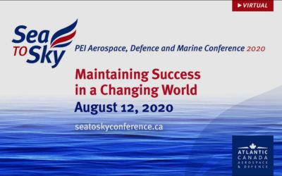 Sea to Sky: PEI Aerospace, Defence and Marine Virtual Conference 2020